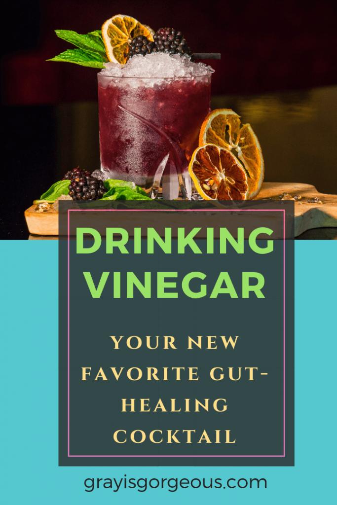drinking vinegar