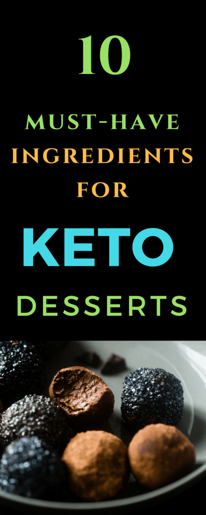 10 ingredients for keto desserts
