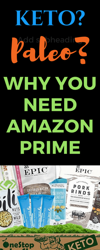amazon prime for ketp and Paleo